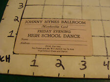 vintage original paper: JOHNNY HYNES BALLROOM HIGH SCHOOL DANCE TICKET