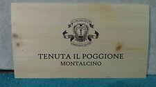TENUTA IL POGGIONE MONTALCINO WOOD WINE PANEL END