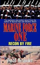 Marine Force One #3: Recon By Fire