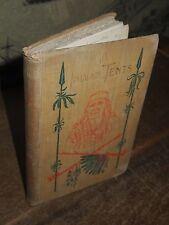 1897 IN INDIAN TENTS STORIES BY PENOBSCOT PASSAMAQUODDY & MICMAC INDIANS ALGER