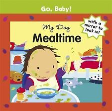 My Day: Mealtime (Go, Baby!), Ayliffe, Alex, New Books