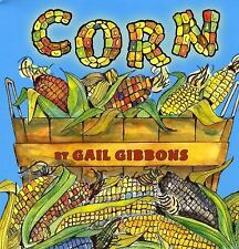 Corn by Gail Gibbons (2009, Paperback)