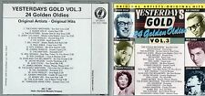 YESTERDAY GOLD VOL.3 24 GOLDEN OLDIES CD BUDDY HOLLY PLATTERS ELVIS PAT BOONE