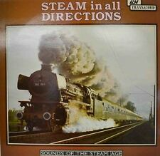 """STEAM IN ALL DIRECTIONS - SOUNDS OF THE STEAM AGE 12"""" LP (W 163)"""