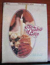 The Bond of Love -Contemporary Songs for Christian Weddings 1979 PB piano guitar