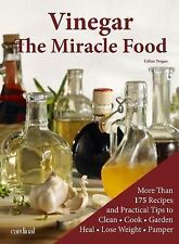 The Health Collection: Vinegar : The Miracle Food by Celine Tregan (2014,...