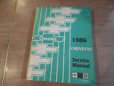 1986 CHEVROLET CHEVETTE GM FACTORY REPAIR SERVICE MANUAL