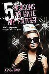 Jessica Brody - 52 Reasons To Hate My Father (2012) - Used - Trade Cloth (H