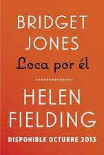 Bridget Jones: loca por él (Spanish Edition)