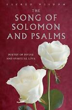 Song of Solomon and Psalms: Poetry of Divine and Spiritual Love - SACRED WISDOM