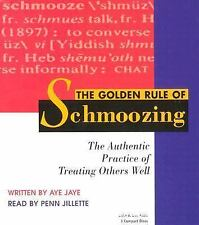 The Golden Rule of Schmoozing by Aye Jay (2004, CD)