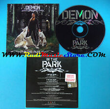 CD Singolo Demon In The Park 0135331000 FRANCE 2004 PROMO CARDSLEEVE(S24)
