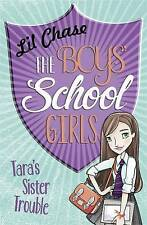 The Boys' School Girls: Tara's Sister Trouble, Chase, Lil, New Book