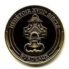33 BORDEAUX Heurtoir du XVIIIème siècle, 2014, Monnaie de Paris