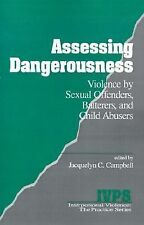 BooK Assessing Dangerousness Vol 8 Violence Sexual Offenders, Batterers PB 1995