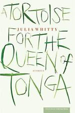 A Tortoise for the Queen of Tonga: Stories, Whitty, Julia, Excellent Book