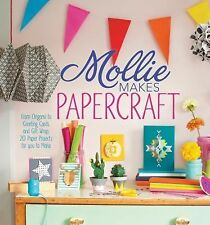 Mollie Makes Papercraft: From Origami to Greeting Cards and Gift Wrap,-ExLibrary