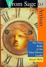 From Sage to Artisan: The Nine Roles of the Value-Driven Leader