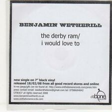 (EO922) Benjamin Wetherill, The Derby Ram / I Would Love To - 2008 DJ CD