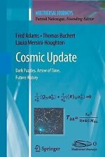 Cosmic Update : Dark Puzzles. Arrow of Time. Future History by Laura...