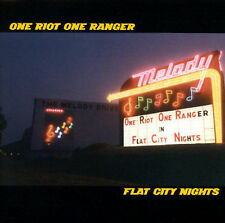 Flat City Nights * by One Riot One Ranger (CD, Feb-2002, Hayden's Ferry Records)
