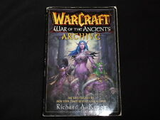 WarCraft War of the Ancients Archive Paperback  – 3 Dec 2007 by Richard A. Knaak