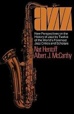 Jazz: New Perspectives on the History of Jazz by Twelve of the World's Foremost