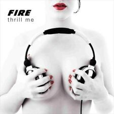 Thrill Me [Fire] [884502233926] New CD