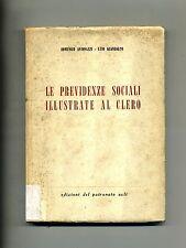 Antonazzi - Guandalini # LE PREVIDENZE SOCIALI ILLUSTRATE AL CLERO # Acli 1964