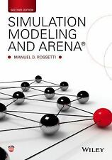 Simulation Modeling and Arena by Manuel D. Rossetti (2015, Paperback)