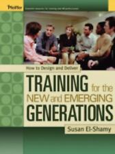 How to Design and Deliver Training for the New and Emerging Generation-ExLibrary