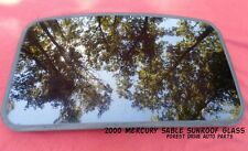 2000 MERCURY SABLE YEAR SPECIFIC  SUNROOF GLASS OEM NO ACCIDENT!  FREE SHIPPING!