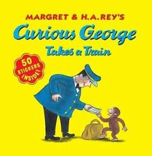 Curious George Takes a Train  with stickers (Curious George (Quality))-ExLibrary