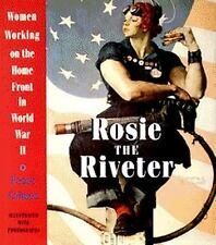 Rosie the Riveter: Women Working on the Homefront in World War II