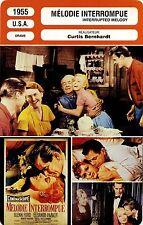Movie Card. Fiche Cinéma. Mélodie interrompue / Interrupted melody (USA) 1955