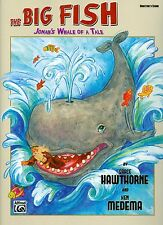 The Big Fish Jonah's Whale Tale songbook sheet music Grace Hawthorne Ken Medema