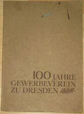 100 Jahre Gewerbeverein zu Dresden Festschrift 1934 Sachsen