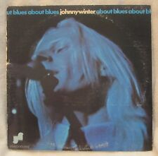 "Johnny Winter About Blues 1970 Stereo LP 12"" 33 RPM"