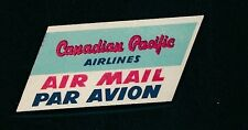 85622) Luftpost Zettel Air Mail Label Canada C.Pacific Airlines...