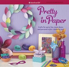 American Girl Pretty in Paper Crafts for Party Fun Room Decor Personal Style New