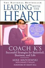 Leading with the Heart: Coach K's Successful Strategies for Basketball, Business