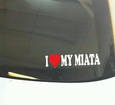 I LOVE MY MIATA VINYL CAR DECAL STICKER JAP JDM STREET VW VAG EURO DUB