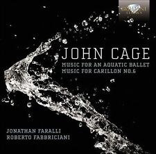 Cage: Music for Aquatic Ballet Music for Carillon, New Music