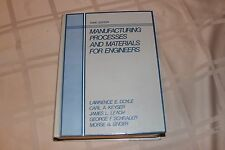 Manufacturing Processes and Materials for Engineers by George F. Schrader,...