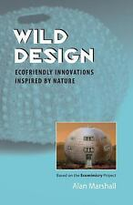 Wild Design: Ecofriendly Innovations Inspired by Nature-ExLibrary