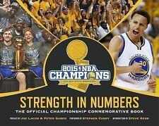 Golden State Warriors Strength In Numbers: The Official Championship Commemorati