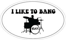 I LIKE TO BANG - Drums / Band /Music / Novelty VINYL STICKER - 20 cm x 12 cm