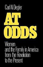 At Odds: Women and the Family in America from the Revolution to the Present (Ga