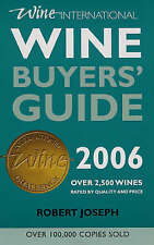 THE WINE BUYERS GUIDE 2006: OVER 2,500 WORLD WINES RATED BY QUALITY AND PRICE (M