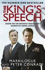 The King's Speech: Based on the Recently Discovered Diaries of Lionel Logue b...